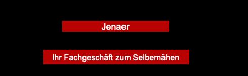 Stoffhaus Jena-Ihr Geschäft zum Selbernähen